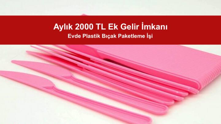 Evde Plastik Bıçak Paketleme İşi